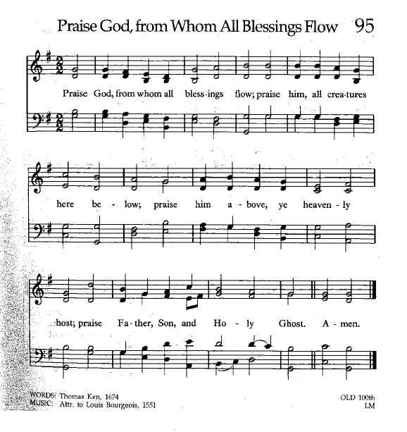 Hymn 95 Praise God, from Whom All Blessings Flow
